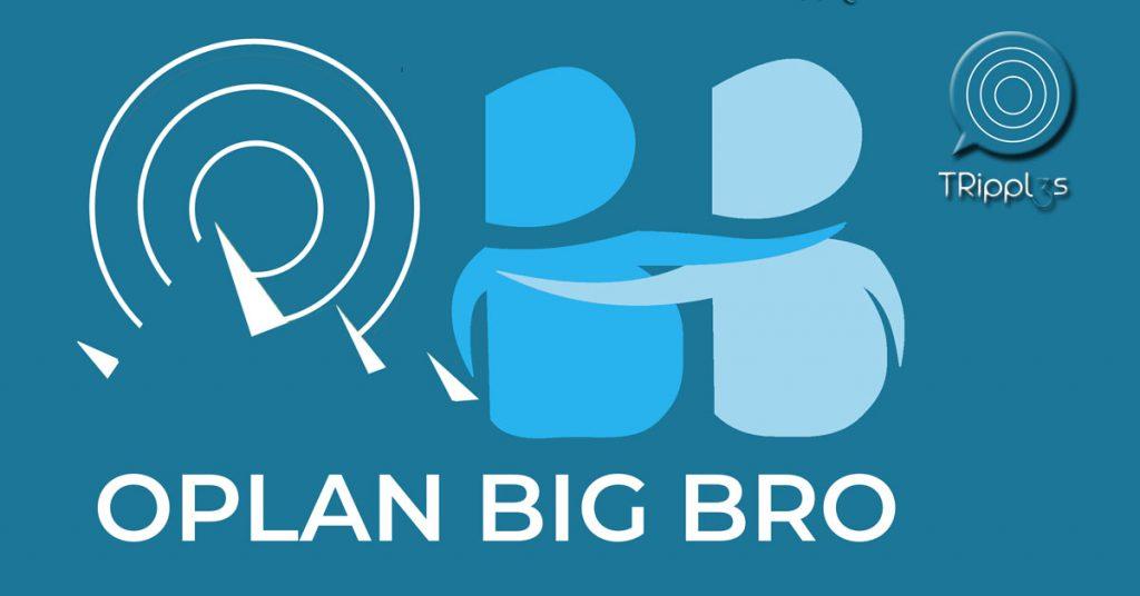 Oplan Big Bro TRipples