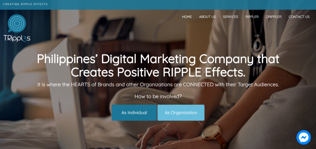 TRipples is the Philippines' digital marketing company that creates positive ripple effects.